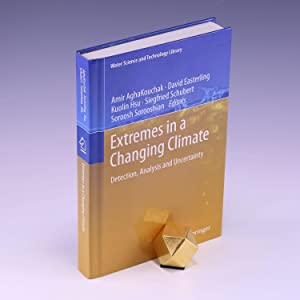 Extremes in a Changing Climate: Detection, Analysis