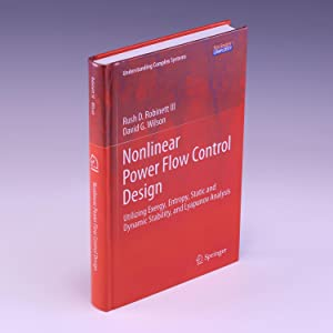 Nonlinear Power Flow Control Design: Utilizing Exergy,: Robinett III, Rush