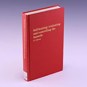 Self-Heating: Evaluating and Controlling the Hazards: Bowes, P. C.