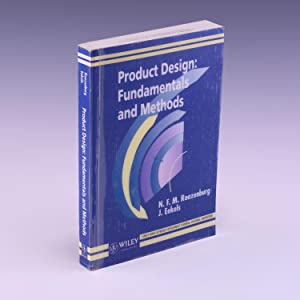 Product Design: Fundamentals and Methods (Product Development: Roozenburg, N. F.