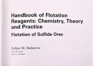 Handbook of Flotation Reagents: Chemistry, Theory and Practice: Flotation of Sulfide Ores