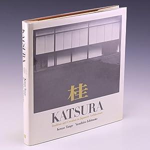 Katsura; tradition and creation in Japanese architecture: Ishimoto, Yasuhiro