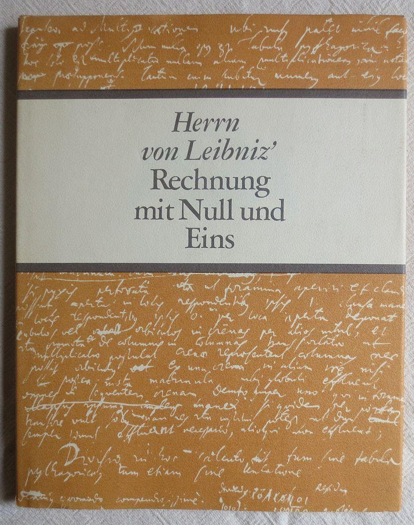 Herrn von Leibniz' Rechnung mit Null und: Leibniz, Gottfried Wilhelm