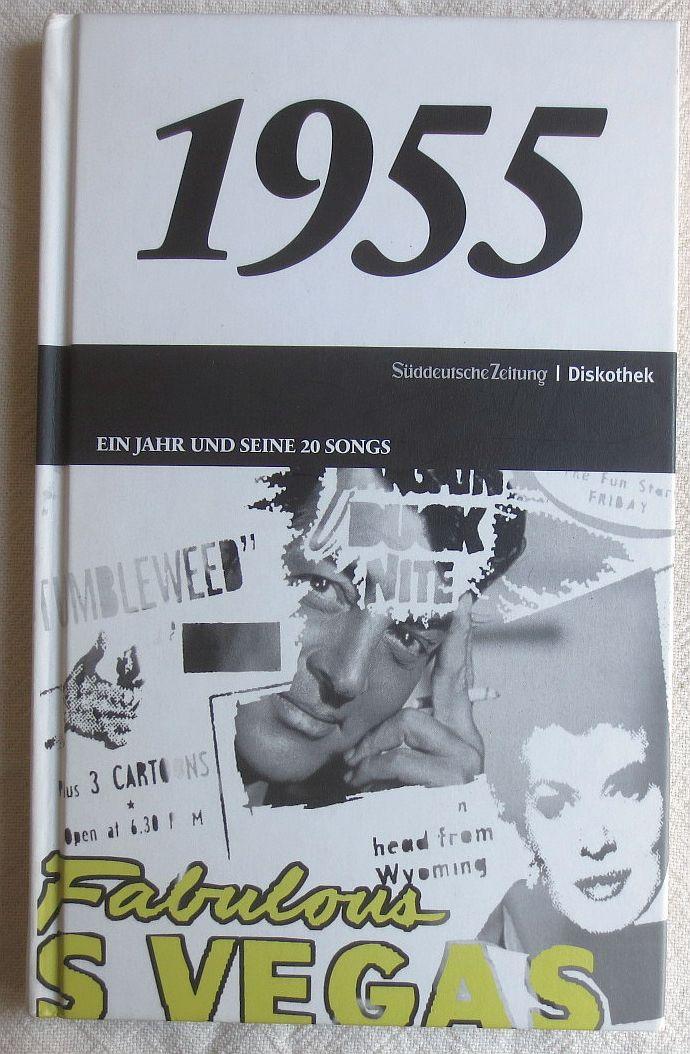 1955 : ein Jahr und seine 20: Oehmke, Philipp ;