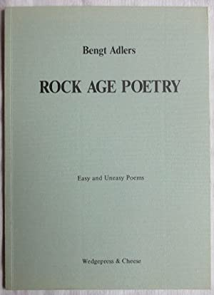 Rock age poetry : Easy and Uneasy Poems