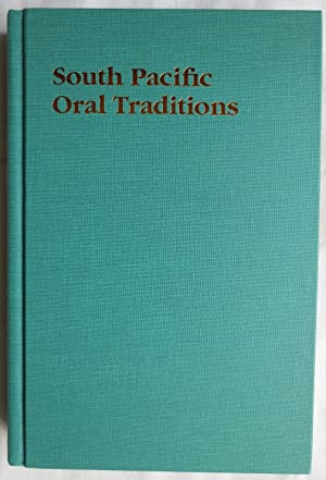South Pacific oral traditions : Voices in performance and text