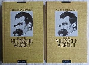 Friedrich Nietzsche ; Werke in zwei Bänden: Nietzsche, Friedrich ;