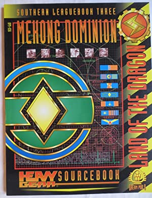 Mekong dominion : land of the dragon : southern leaguebook three : heavy gear sourcebook