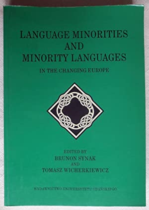 Language minorities and minority languages in the changing Europe : proceedings of the 6th Intern...