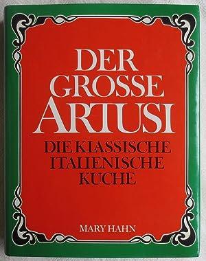 Der grosse Artusi : Die klassische italienische Küche von ...
