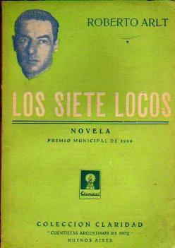 Los Siete Locos: Arlt, Roberto