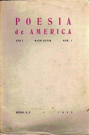 Poesía de América - Año I Nº 1, 5 y 6. Año II Nº 2, 3 y 4: VVAA