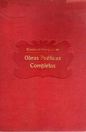 Obras Poéticas Completas: Campoamor, Ramón de