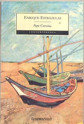 Pepe Corvina: Estrázulas, Enrique