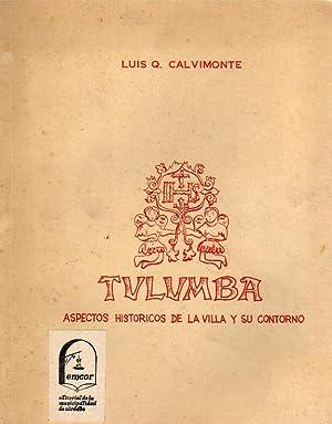 Tulumba, Aspectos Históricos de la Villa y su Contorno: Calvimonte, Luis Q.