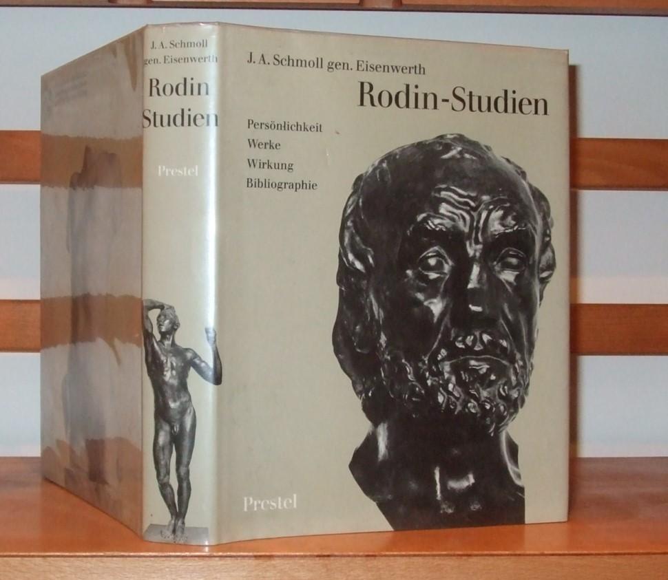 Rodin-Studien: Persönlichkeit, Werke, Wirkung, Bibliographie (Studien zur Kunst des neunzehnten Jahrhunderts) - J. A Schmoll