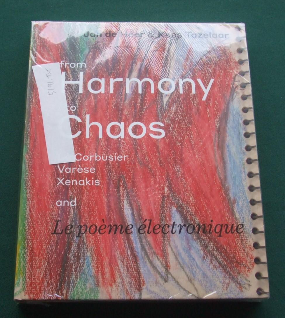 From Harmony To Chaos Le Corbusier Varese