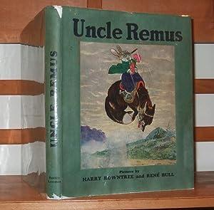 Uncle Remus or the Story of Mr.: Harris Joel Chandler