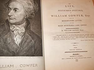The Life and Posthumous Writings of William: Hayley William