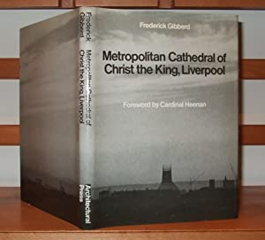 Metropolitan Cathedral of Christ the King, Liverpool: GIbberd Frederick