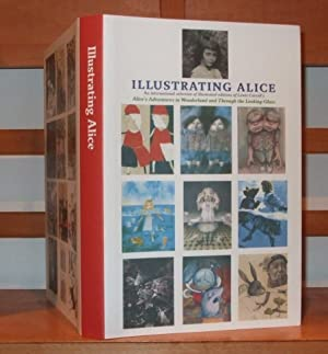 Illustrating Alice: An International Selection of Illustrated: Vaizey Marina and