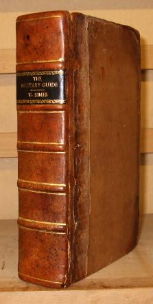 The military guide for young officers, containing: Simes Thomas