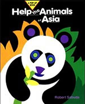 Help the Animals of Asia (SIGNED): Sabuda, Robert