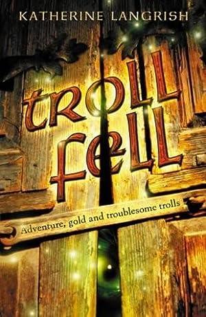 Troll Fell (SIGNED): Langrish, Katherine
