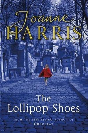 The Lollipop Shoes (SIGNED): Harris, Joanne