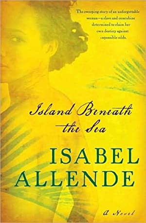 Island Beneath the Sea (SIGNED): Allende, Isabel