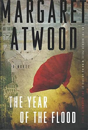 The Year Of The Flood (SIGNED): Atwood, Margaret