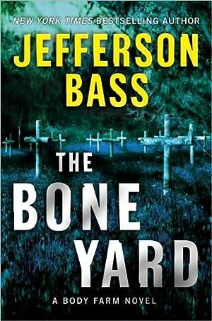 The Bone Yard (SIGNED): Bass, Jefferson