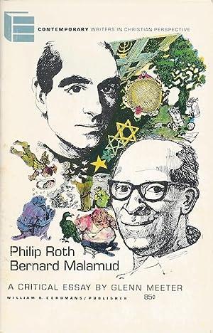 Bernard Malamud and Philip Roth: A Critical Essay (SIGNED): Meeter, Glenn
