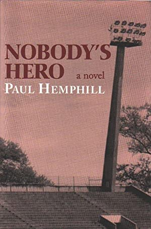 Nobody's Hero (SIGNED): Hemphill, Paul
