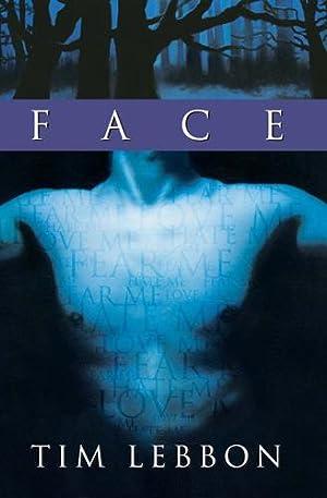 Face (SIGNED): Lebbon, Tim