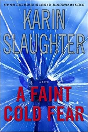 A Faint Cold Fear (SIGNED): Slaughter, Karin