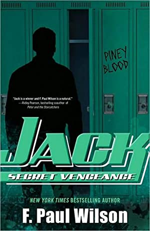 Jack: Secret Vengeance (Repairman Jack) SIGNED: Wilson, F. Paul