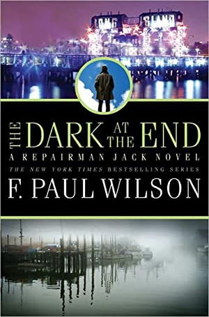 The Dark at the End (Repairman Jack) SIGNED: Wilson, F. Paul