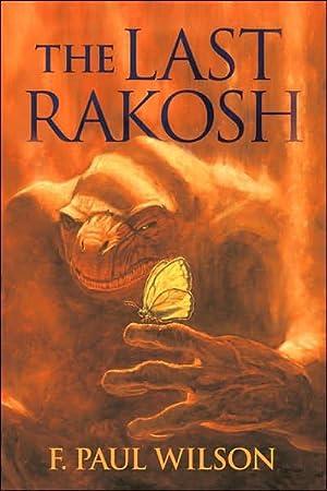 The Last Rakosh (Repairman Jack Novels) SIGNED: Wilson, F. Paul