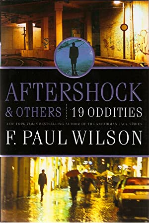 Aftershock & Others: 19 Oddities (SIGNED): Wilson, F. Paul