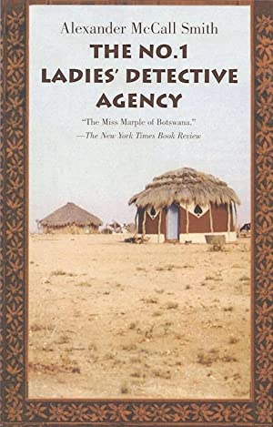 The No. 1 Ladies' Detective Agency (SIGNED): Smith, Alexander McCall