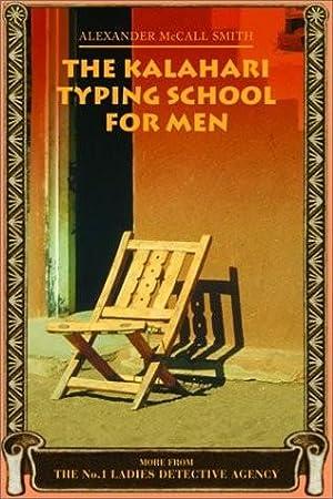 Kalahari Typing School for Men (No. 1: Smith, Alexander McCall