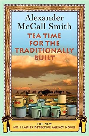 Tea Time for the Traditionally Built (No.: Smith, Alexander McCall