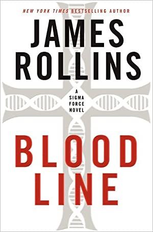 Bloodline (Sigma Force) SIGNED: Rollins, James
