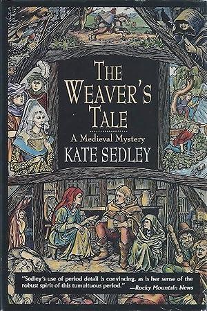 The Weaver's Tale: Sedley, Kate