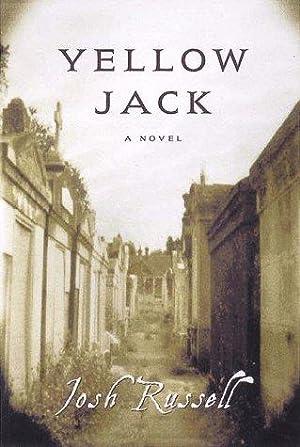 Yellow Jack (SIGNED): Russell, Josh