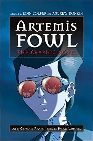 Artemis Fowl: The Graphic Novel (SIGNED): Colfer, Eoin; Andrew Donkin