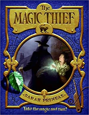 The Magic Thief (SIGNED): Prineas, Sarah