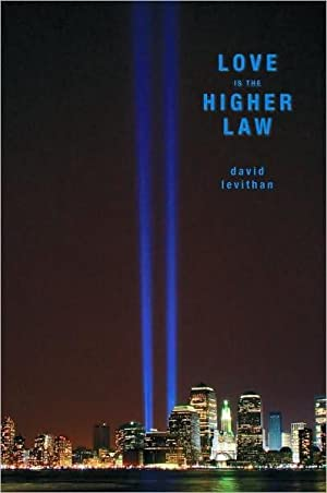 Love Is the Higher Law (SIGNED): Levithan, David