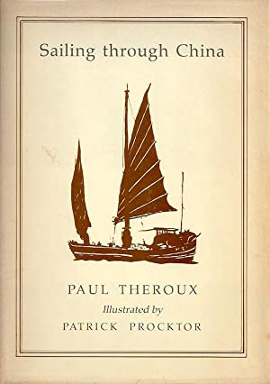 Sailing Through China SIGNED): Theroux, Paul